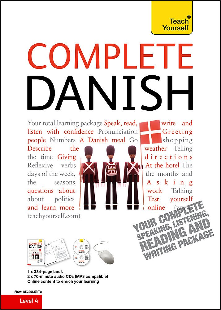 Teach Yourself Complete Danish (Book/CD Pack) (Teach Yourself: Level
