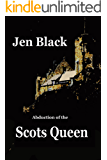 Abduction of the Scots Queen