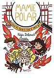 Mamie Polar - Fallait pas toucher à l'école de Mamie Jo !
