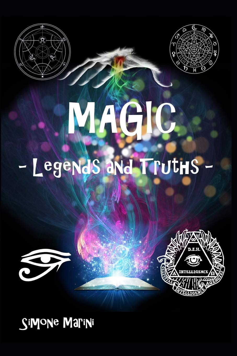Read Online Magic - Legends and Truth - PDF
