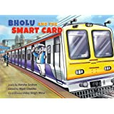 Bholu and The Smart Card(English) (Railway Adventures for Young Readers Book 5)