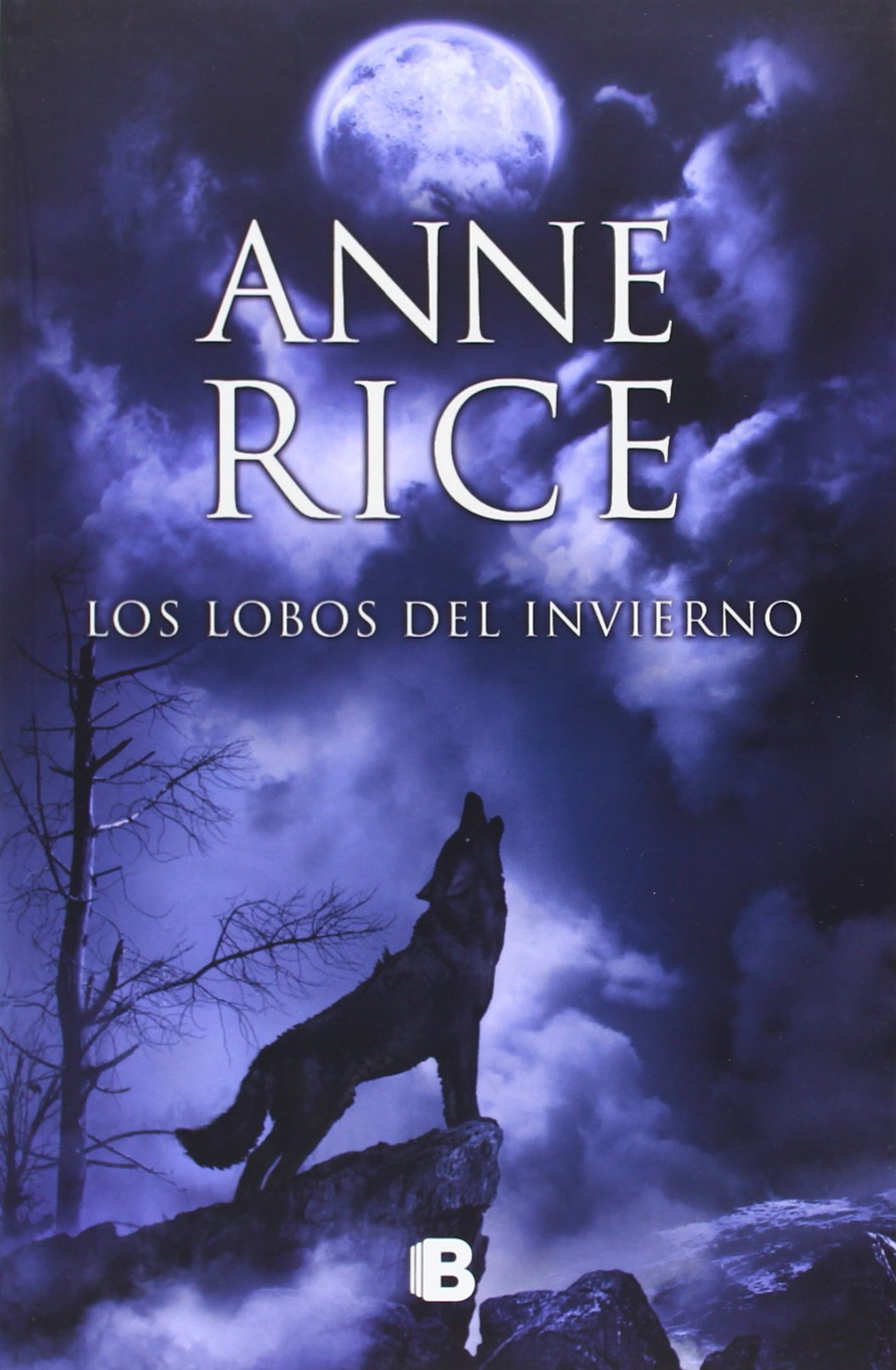 Los lobos del invierno (Crónicas del Lobo 2) (LA TRAMA) Tapa blanda – 4 jun 2014 Anne Rice 8466602232 California Northern; Fiction.