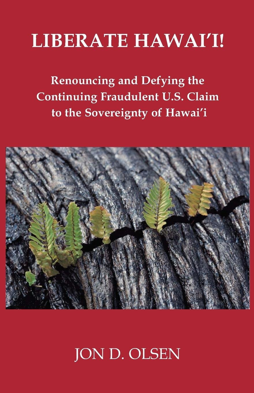 Read Online Liberate Hawai'i! pdf epub