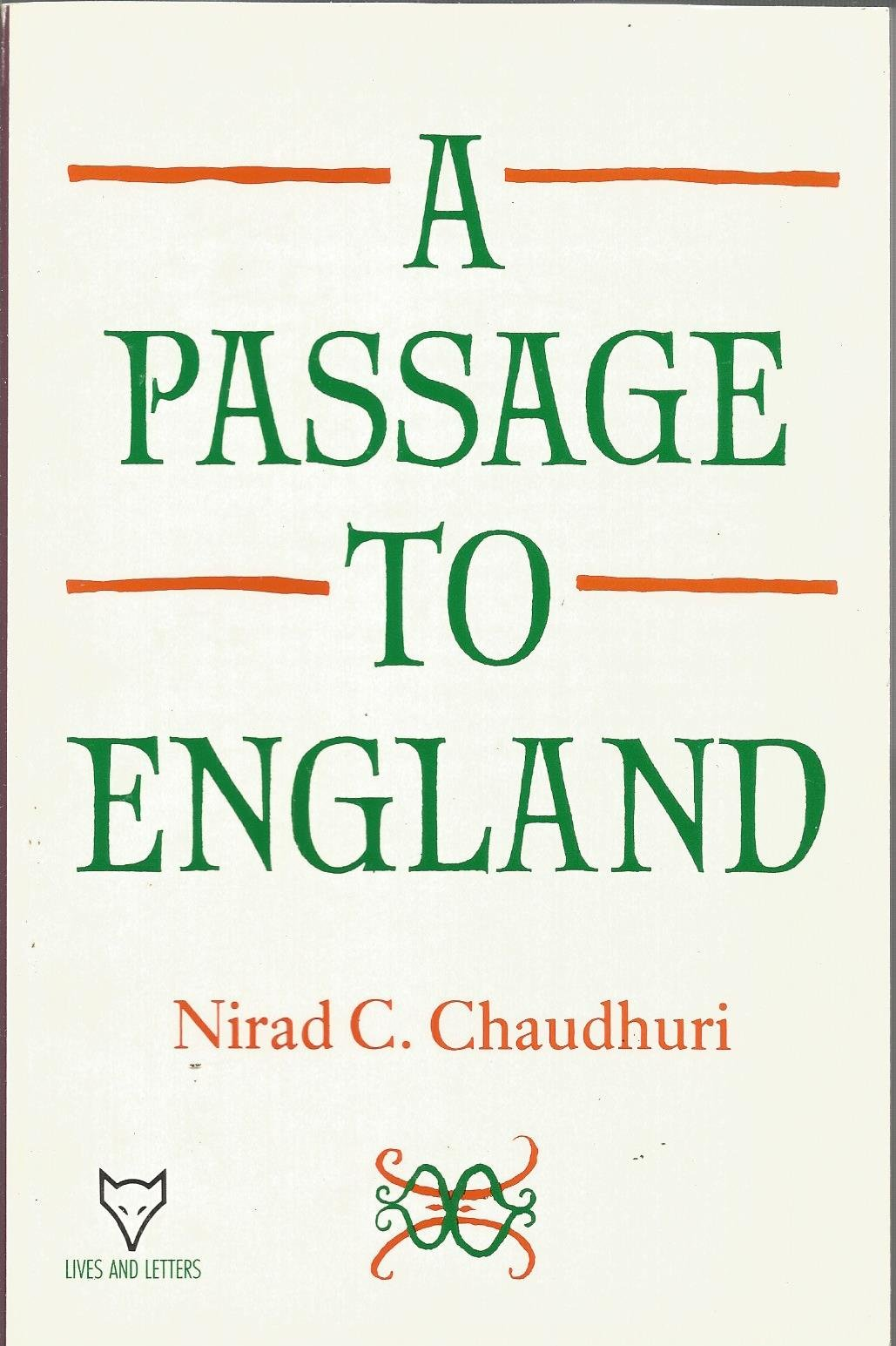 A Passage To England Lives And Letters Paperback 1 Nov 1989