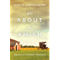 All About the Amish: Answers to Common Questions