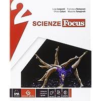 Scienze focus. Ediz. curricolare. Per la Scuola media. Con e-book. Con espansione online: 2