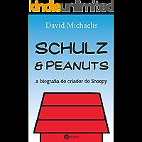 Schulz & Peanuts: A Biografia do Criador do Snoopy