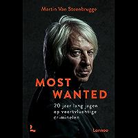 Most Wanted: 20 jaar lang jagen op voortvluchtige criminelen