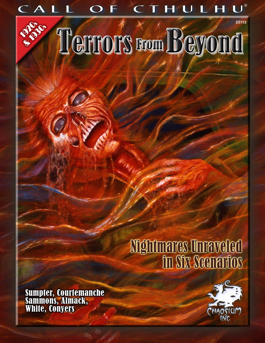 Terrors From Beyond: Nightmares Unraveled in Six Scenarios (Call of Cthulhu Horror Roleplaying) (Call of Cthulhu Roleplaying) pdf epub