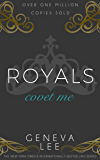 Covet Me (Royals Saga Book 5)