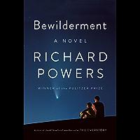 Bewilderment: A Novel (English Edition)