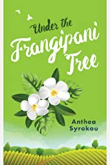 Under the Frangipani Tree (Julie & Friends Book 3) Kindle Edition