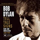 Tell Tale Signs: Rare and Unreleased, 1989-2006 (The Bootleg Series, Vol. 8 )