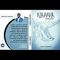 Kiarrha et l'ange noir (French Edition)