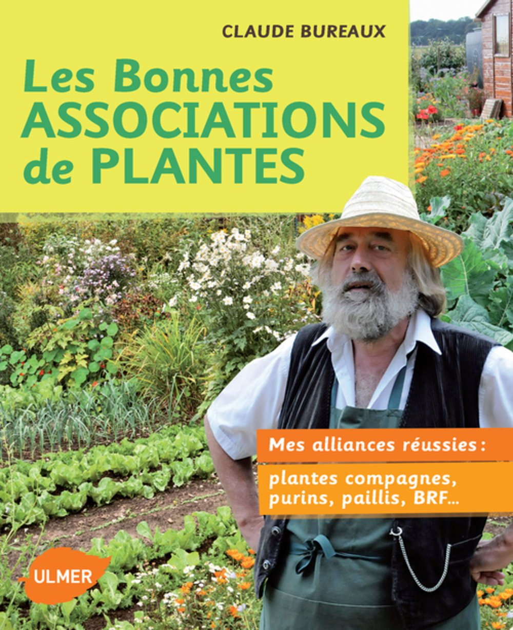 Super Amazon.fr - Bonnes associations de plantes. Mes alliances réussies  YL61