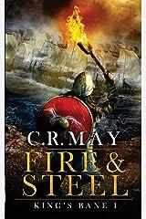 Fire & Steel (King's Bane) (Volume 1)