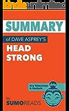 Summary of Dave Asprey's Head Strong: Key Takeaways & Analysis