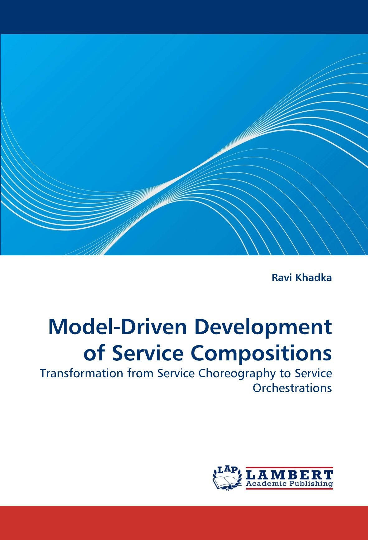 Model-Driven Development of Service Compositions: Transformation from Service Choreography to Service Orchestrations
