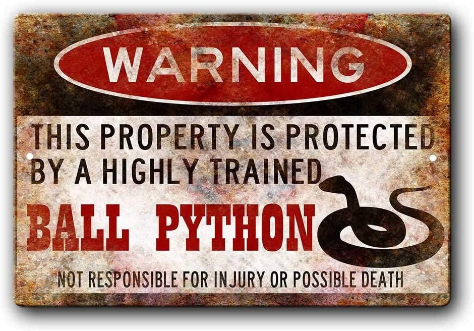 FemiaD Ball Python Sign,Funny Metal Signs,Ball Python Accessories,Snake Warning Sign Aluminum Metal Sign 8 X 12 Inches