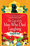 The Case of the Man who Died Laughing (Vish Puri series Book 2)