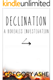 Declination (Borealis Investigations Book 3)