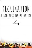 Declination (Borealis Investigations Book 3)