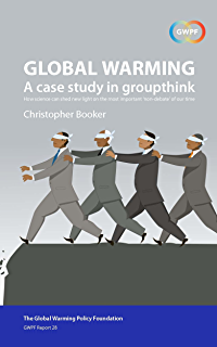 Climate change the facts 2017 ebook anthony watts matt ridley global warming a case study in groupthink how science can shed new light on fandeluxe Images