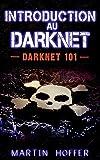 Introduction au darknet : Darknet 101