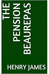 The Pension Beaurepas Kindle Edition