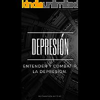 Depresión: la guía definitiva para entenderla y combatirla