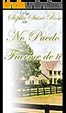 No puedo fiarme de ti (Spanish Edition)
