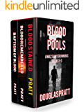 Blood Pools: A Max Sawyer Omnibus (Novels 1-3)
