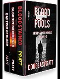 Blood Pools: A Max Sawyer Omnibus (Novels 1-3)