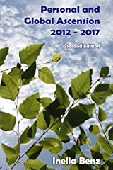 Personal and Global Ascension - 2012 - 2017 Paperback
