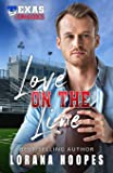 Love on the Line: Sweet, Christian Football Romance: A Christian Football Romance
