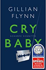 Cry Baby - Scharfe Schnitte: Roman (German Edition) Kindle Edition
