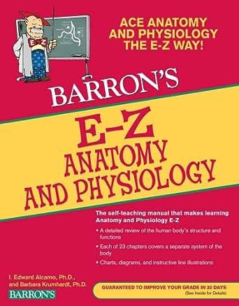 EZ Anatomy and Physiology, 3rd Edition (Barron's E-Z Series) 3 ...