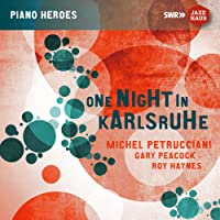 Michel Petrucciani: One Night in Karlsruhe (Live)