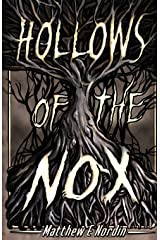 Hollows of the Nox (Shadows of Eleanor) Paperback