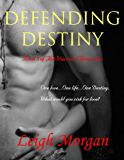 Defending Destiny (The Warrior Chronicles Book 3)