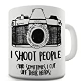 Twisted Envy Shoot People Sometimes Cut Off Heads Camera Ceramic Funny Mug