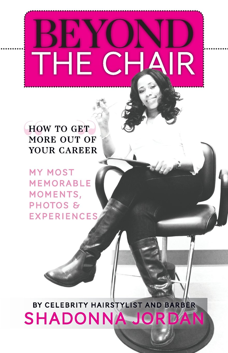 Download Beyond the Chair: HOW TO GET THE MOST OUT OF YOUR CAREER MY MOST  MEMORABLE MOMENTS AND EXPERIENCES ebook