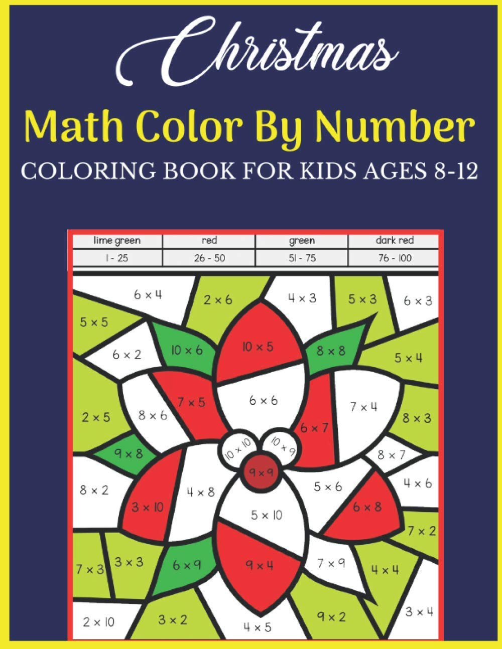 Christmas Math Color By Number Coloring Book For Kids Ages 8 12 Christmas Math Color By Number Amazing Holiday Coloring Activity Book For Children Sheets Inside Best Gift For Kids Ages