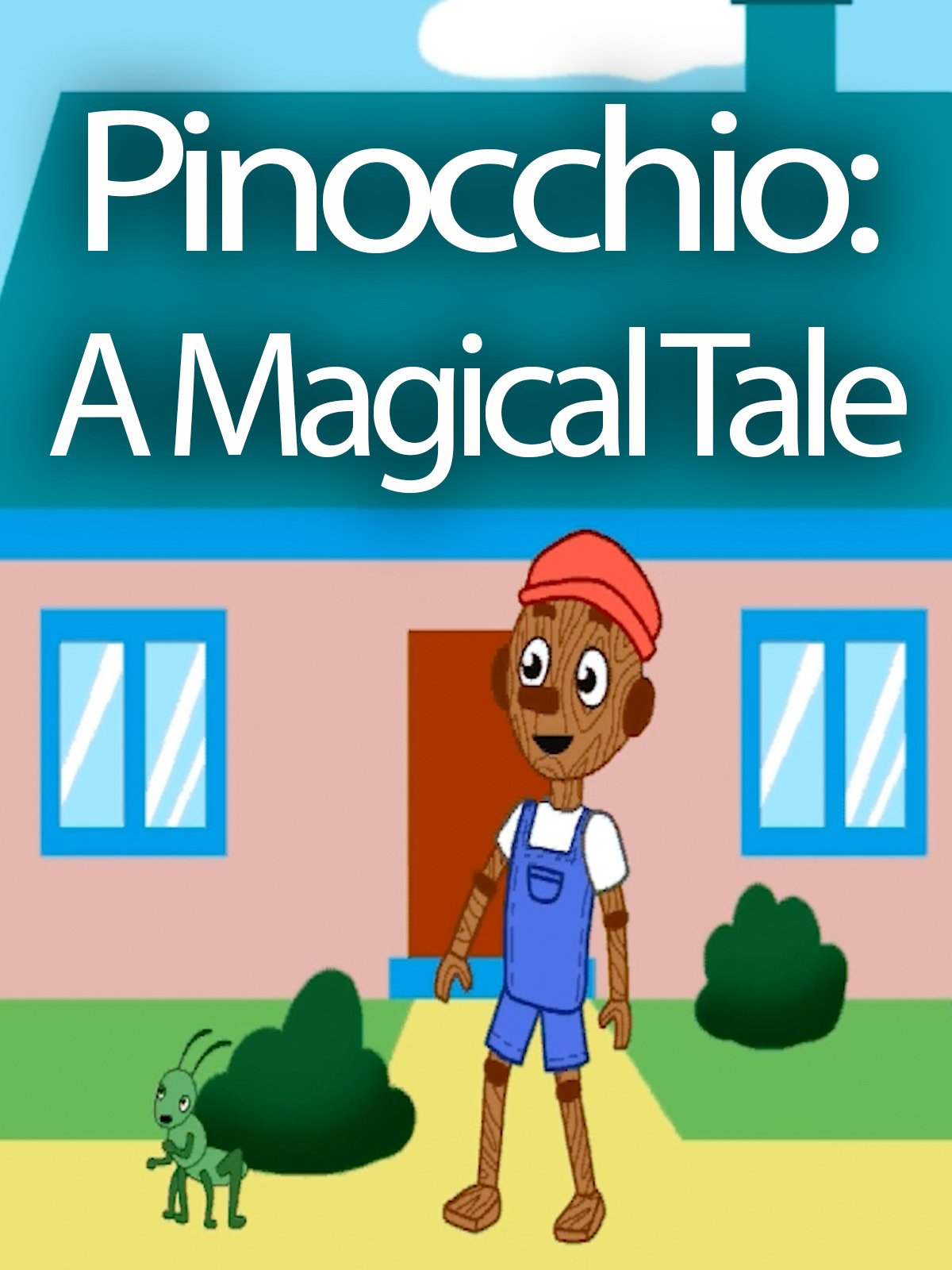Pinocchio: A Magical Tale on Amazon Prime Video UK