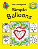 Sunny Corners Simple Balloons Adult Coloring Book
