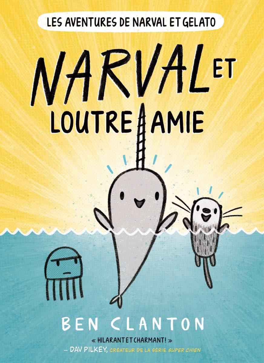 Les aventures de Narval et Gelato N° 1 Licorne de mer Narval