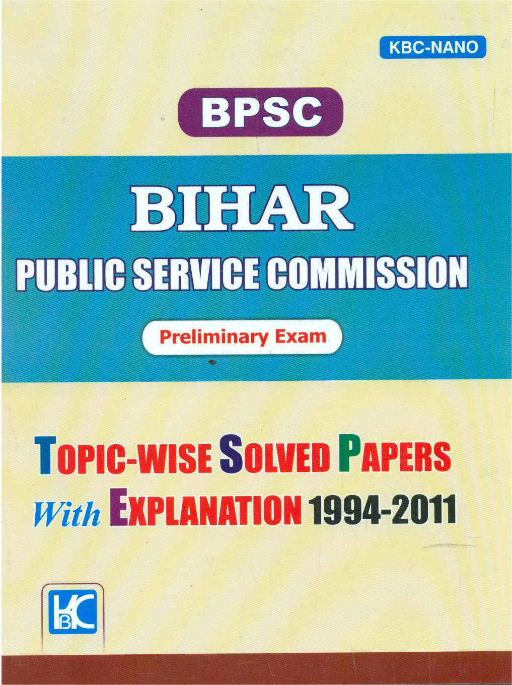 Buy BPSC Preliminary Exam Topic-Wise Solved Papers With