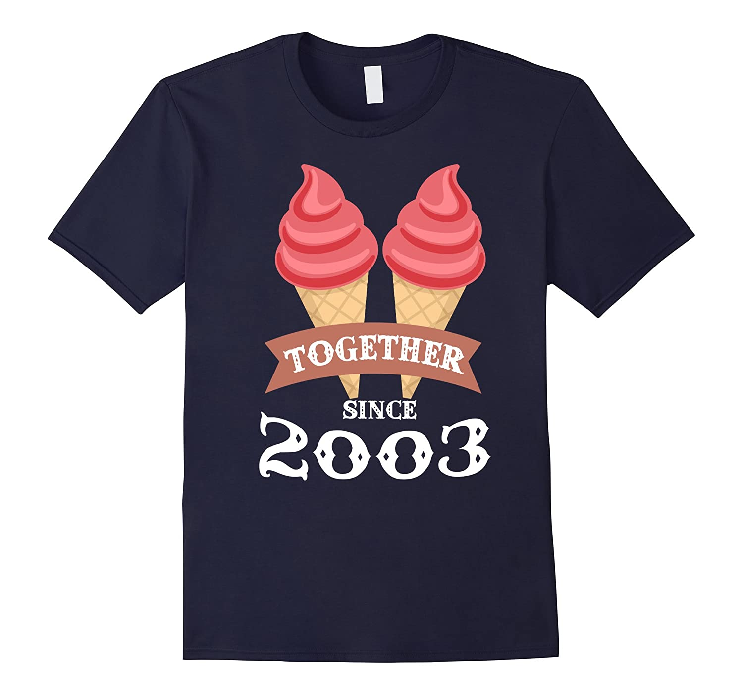 Ice Cream Together Since 2003 Shirt- Summer Style 2016-Art