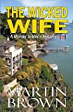 The Wicked Wife (The Murder in Marin Series)