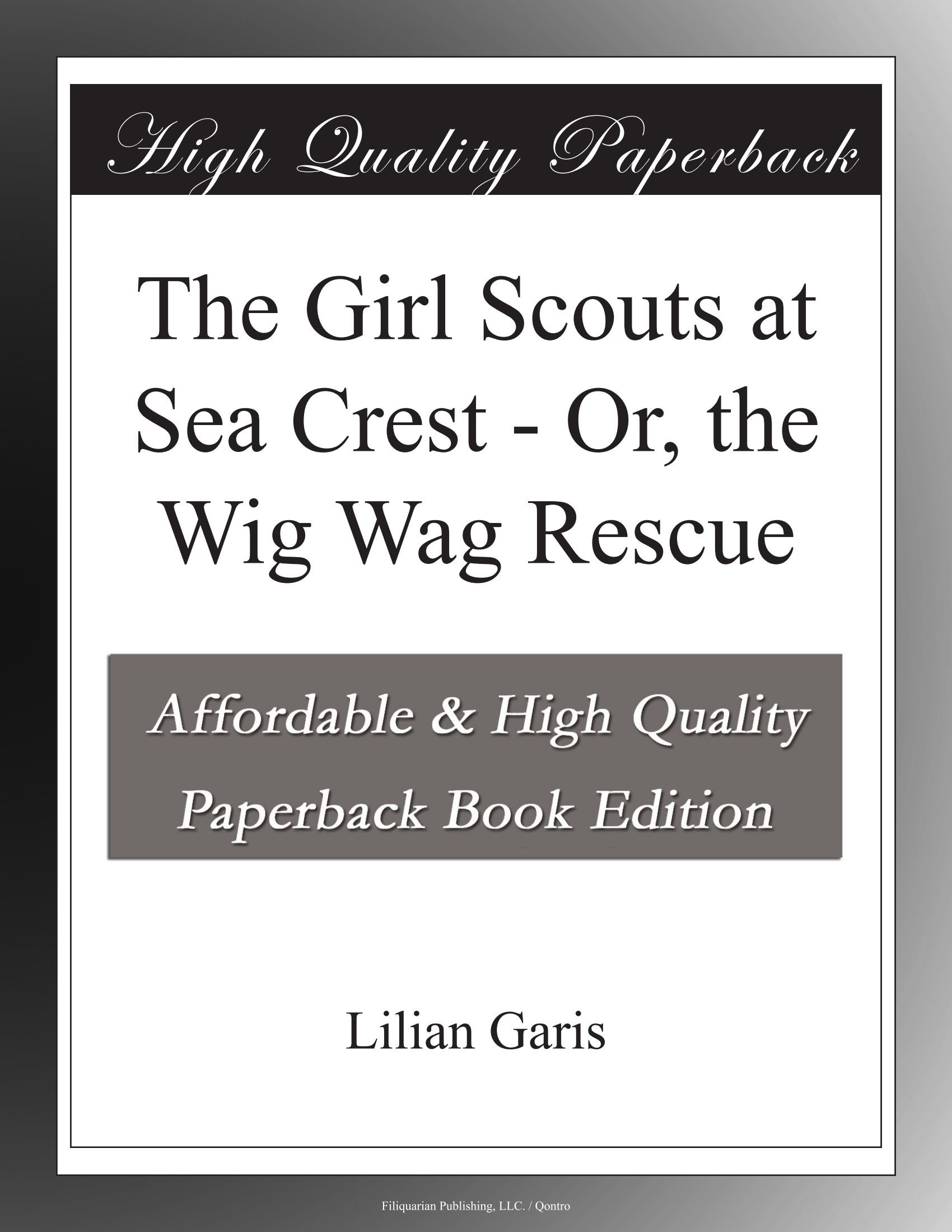 Download The Girl Scouts at Sea Crest - Or, the Wig Wag Rescue pdf